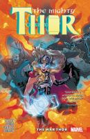 The mighty Thor. Vol. 4, The war Thor