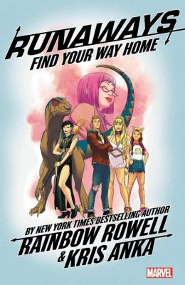 Runaways. Vol. 01 : find your way home