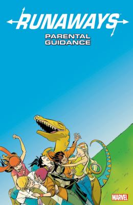 Runaways. Vol. 6, Parental guidance