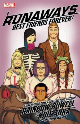 Runaways : best friends forever
