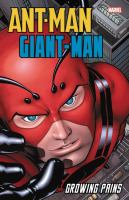 Ant-man Giant-Man. Growing pains