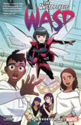 The unstoppable wasp. Vol. 01, Fix everything