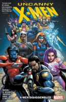 Uncanny X-Men. X-men disassembled