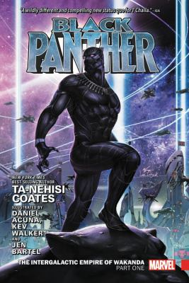 Black Panther. Vol. 3, The Intergalactic Empire of Wakanda. Part One