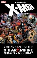 Uncanny X-men the Rise and Fall of the Shi'ar Empire