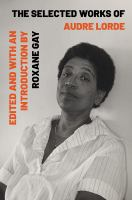 The selected works of Audre Lorde by Lorde, Audre,