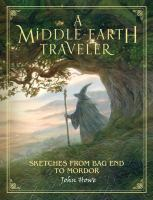 A Middle-Earth traveler : sketches from Bag End to Mordor