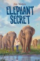Elephant secret by Walters, Eric,