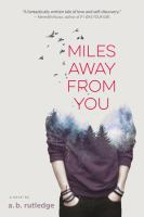 Miles away from you