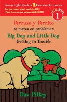 Perrazo y Perrito se meten en problemas = Big Dog and Little Dog getting in trouble
