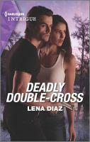 Deadly Double-cross.