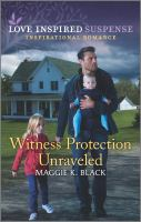 Witness Protection Unraveled