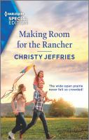 Making Room for the Rancher