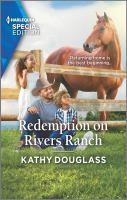 Redemption on Rivers Ranch.