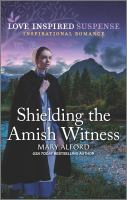 Shielding the Amish Witness.