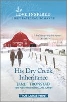 His Dry Creek Inheritance