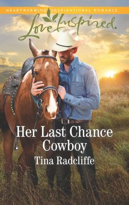 Her Last Chance Cowboy