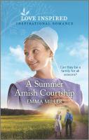 A Summer Amish Courtship.