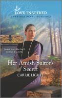 Her Amish Suitor's Secret.