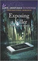 Exposing a Killer.