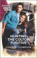 Hunting the Colton Fugitive