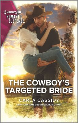 The Cowboy's Targeted Bride