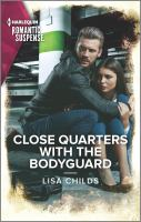 Close Quarters With the Bodyguard.