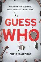 Guess who : a novel
