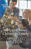 His Last-chance Christmas Family