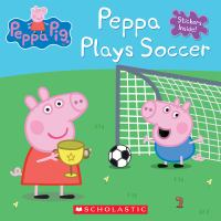 Peppa Pig. Peppa plays soccer.