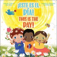 ¡Este es el día! = This is the day!