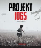 Projekt 1065 : a novel of World War II