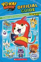 Yo-kai Watch : official guide