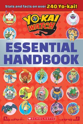 Yo-kai watch essential handbook.