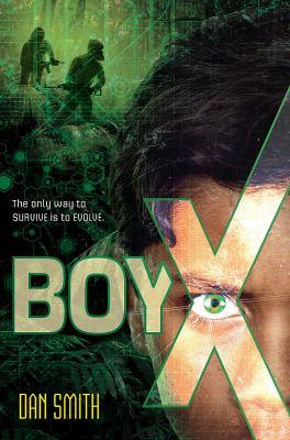 Boy X by Smith, Dan,