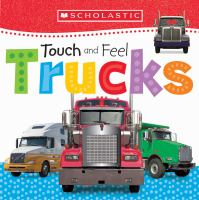 Touch and feel trucks.