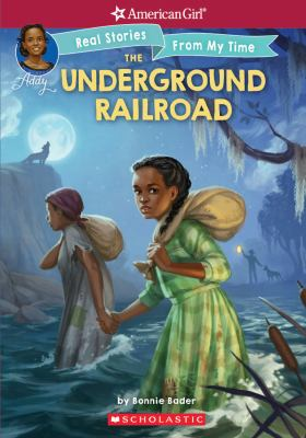 The Underground Railroad by Bader, Bonnie,