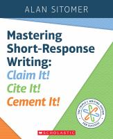 Mastering short-response writing : claim it! cite it! cement it!