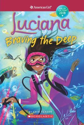 Luciana : braving the deep