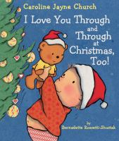 I love you through and through at Christmas, too!