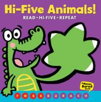 Hi-five animals! : read, hi-five, repeat