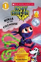 Ninja at the firehouse