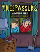 Trespassers by Bard, Breena,
