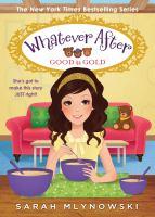 Good as gold by Mlynowski, Sarah,