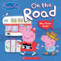Peppa Pig : on the road