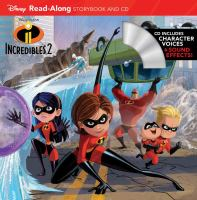Incredibles 2 : read-along storybook and CD