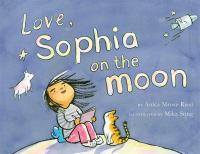Love, Sophia on the Moon