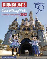 Birnbaum's 2022 Walt Disney World