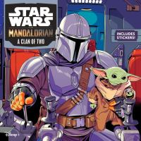 Star Wars. The Mandalorian : a clan of two