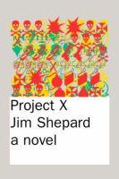 Project X :  a novel